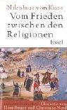 Vom Frieden zwischen den Religionen. (3458171371) by Nikolaus von Kues