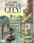Wake Up, City! (0688086527) by Tresselt, Alvin