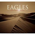 The Eagles - Long Road Out of Eden - - Lyrics2You