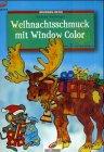 Window-Color-Vorlage: Brunnen-Reihe, Weihnachtsschmuck mit Window Color
