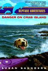 Danger on Crab Island (Neptune Adventures) (0380794888) by Saunders, Susan