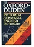 The Oxford-Duden Pictorial German & English Dictionary