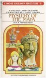 Mystery of the Maya (Choose Your Own Adventure #11) (0553226207) by Montgomery, R.A.