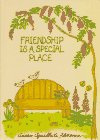 img - for Friendship Is a Special Place book / textbook / text book