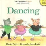 Dancing: A Stickerbook Reader (0061074225) by Ziefert, Harriet