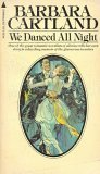 We Danced All Night (0515043141) by Barbara Cartland