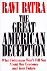 img - for Great American Deception: What Politicians Won't Tell You About Our Economy and Your Future book / textbook / text book
