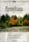 Pennsylvania: A Guide to Backcountry Travel & Adventure