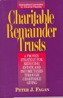 img - for Charitable Remainder Trusts: A Proven Strategy for Reducing Estate and Income Taxes Through Charitable Giving by Peter Jerome Fagan (1996-06-01) book / textbook / text book