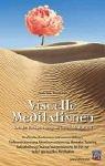 Visuelle Meditationen: Von der Entspa...
