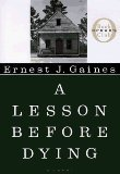 Ernest J. Gaines: A Lesson Before Dying