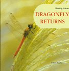 img - for Dragonfly Returns (Shining Nature) book / textbook / text book