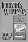 Jehovah's Witnesses (0871232707) by Martin, Walter