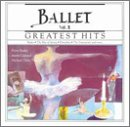 Greatest Hits of the Ballet 2