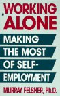 img - for Working Alone: Making the Most of Self-Employment book / textbook / text book