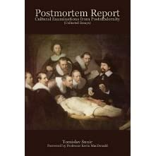 Postmortem Report: Cultural Examinations from Postmodernity (collected Essays)