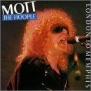 Mott The Hoople - London to Memphis - Zortam Music