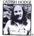 CATFISH HODGE ---