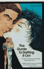 The Guide to Getting It On! A New and...