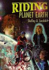 Riding Planet Earth (Middle Reader series)