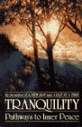 Tranquility: Pathways to Inner Peace, Anonymous