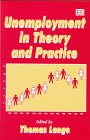 Unemployment in theory and practice