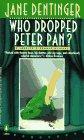 Who Dropped Peter Pan?: A Jocelyn O'Roarke Mystery