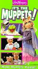 "Its the Muppets, Vol. 2: ""More Muppets, Please!"" [VHS]"