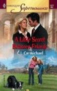 Image for A Little Secret Between Friends (Harlequin Superromance No. 1277)