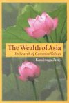 The Wealth of Asia: In Search of Common Values (4925080490) by Kaminaga Zenji