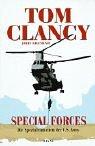 Special Forces. Die Spezialeinheiten der U.S. Army. (3453212649) by Clancy, Tom