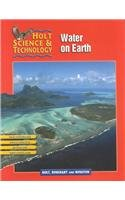 Holt Science & Technology [Short Course]: PE HS&T H: WATER ON EARTH 2002 [H] Water on Earth 2002 (Hs Earth Science compare prices)