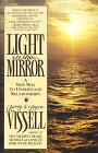 Light in the Mirror: A New Way to Understand Relationships (0961272058) by Vissell, Barry