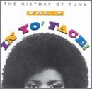 In Yo' Face!: The History of Funk, Vol. 2