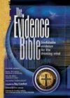 The Evidence Bible (0882709054) by Ray Comfort