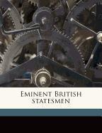 Eminent British statesmen Volume 4
