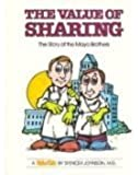 Value of Sharing: The Story of the Mayo Brothers (Value Tale)