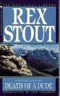 Death of a Dude (A Nero Wolfe Mystery)