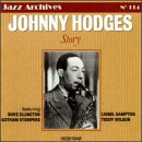 Johnny Hodges Story: 1929-1946