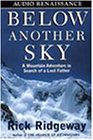 Below Another Sky: A Mountain Adventu...