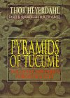 Pyramids of Tucume: The Quest for Peru's Forgotten City (0500050767) by Heyerdahl, Thor