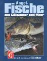 Angelfische aus S��wasser und Meer.