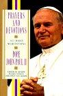 Prayers and Devotions: 365 Daily Meditations; from John Paul II (0670861790) by Paul, John
