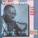 Bull Moose Jackson - Greatest Hits: I Want a Bowlegged Woman