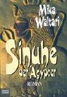 Sinuhe der Ägypter (3404100409) by Mika Waltari