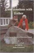 Conversations with Esther: A personal history of Harstine Island, Goetsch, Esther