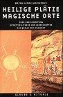 img - for Heilige Pl tze, magische Orte. book / textbook / text book