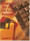 Computer Use for the Legal Assistant :