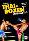 img - for Thai-Boxen professional. Training - Technik - Taktik book / textbook / text book