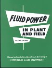 img - for Fluid Power in Plant and Field book / textbook / text book